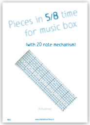 Pieces in 5/8 time for music box (with 20 note mechanism)