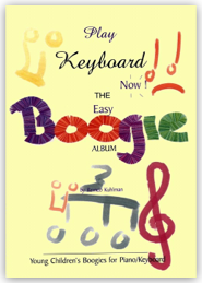 Play Keyboard Now - The Easy Boogie Album